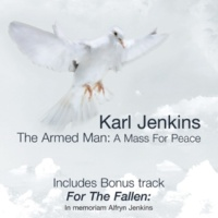 Karl Jenkins The Armed Man (A Mass for Peace): X. Agnus Dei