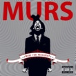 Murs Murs For President (Standard Explicit Version)