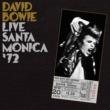 David Bowie Live In Santa Monica '72