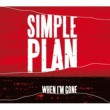 Simple Plan When I'm Gone (International)