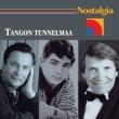 Various Artists Nostalgia / Tangon tunnelmaa