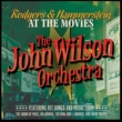 The John Wilson Orchestra Rodgers & Hammerstein at the Movies