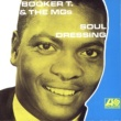 Booker T. & The MG's Soul Dressing