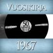Various Artists Vuosikirja 1967 - 50 hittiä