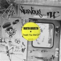 Martin Augustin Treatin You Well (Original Mix)