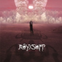 Röyksopp What Else is There? (Thin White Duke Mix)
