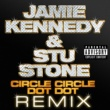 Jamie Kennedy & Stu Stone Circle Circle Dot Dot (DJ Dan Coochi Cutter Mixshow)