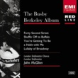 John McGlinn/Soloists/London Sinfonietta Chorus/London Sinfonietta The Busby Berkeley Album