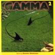 Gamma Gamma 2