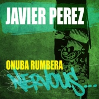 Javier Perez Onuba Rumbera (DJ Wady & Davis Parr Remix)