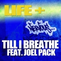 Life+ Till I Breathe feat. Joel Pack (Extended Club Mix)