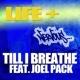 Life+ Till I Breathe feat. Joel Pack