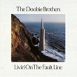 The Doobie Brothers Livin' On The Fault Line