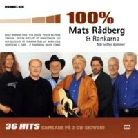 Mats Rådberg & Rankarna Jag vill vara hos dig i natt
