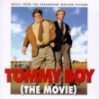 Various Artists Tommy Boy (The Movie) [Music From The Paramount Motion Picture]