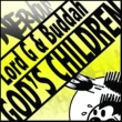 Lord G And Buddah God's Children (Instrumental Mix)