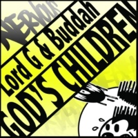 Lord G And Buddah God's Children (Vocal Mix)