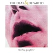 The Dear And Departed Closer/Closure