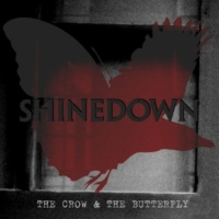 Shinedown The Crow & The Butterfly (Pull Mix) [Bonus Track]