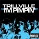 Trillville I'm Pimpin' (feat. E-40 & 8 Ball)