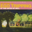 The Flaming Lips Ego Tripping At The Gates of Hell (CD-EP )