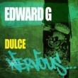 Edward G Dulce (Original Mix)