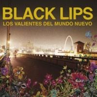 Black Lips Hippie, Hippie, Hoorah [Live Version]