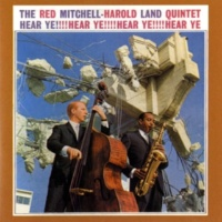 Red Mitchell And Harold Land Quintet Here Ye!