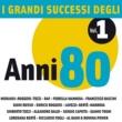 I Grandi Successi degli anni '80 - Vol. 1 I Grandi Successi degli anni '80 - Vol. 1