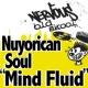 Nuyorican Soul Mind Fluid