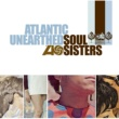Various Artists Atlantic Unearthed: Soul Sisters