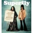 Superfly マニフェスト