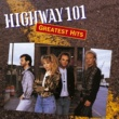 Highway 101 Greatest Hits