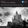 Bernard Haitink Mozart - Die Zauberflöte (highlights)