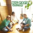 Soul Camp BIG PAPA