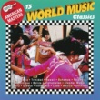 Various Artists 15 World Music Classics