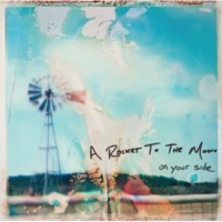 A Rocket To The Moon On Your Side