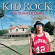 Kid Rock All Summer Long (International)