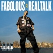 Fabolous Real Talk (Explicit U.S. Version)
