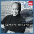 Barbara Hendricks Barbara Hendricks sings Nordic Songs & Wolf: Mörike-Lieder