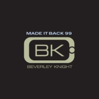 Beverley Knight Made It Back (Good Times 7'' Mix)