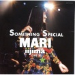 飯島真理 SOMETHING SPECIAL MARI IIJIMA LIVE'90