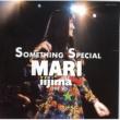 飯島真理 SOMETHING SPECIAL MARI IIJIMA LIVE'90