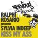 Ralphi Rosario Pres Sylvia Indeep Kiss My Ass (Big Noise Mix)