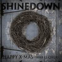 Shinedown Happy X-Mas [War Is Over] (Holiday Version)
