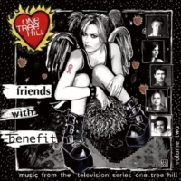 Various Artists Music From The WB Television Series One Tree Hill Volume 2: Friends With Benefit
