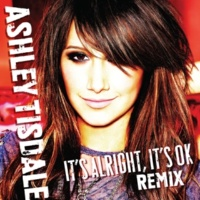 Ashley Tisdale It's Alright, It's OK (Dave Aude Club Dub)