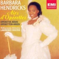 Barbara Hendricks/Lawrence Foster Die Fledermaus, '(The) Bat': Klänge der Heimat (Czardas)
