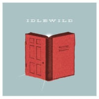 Idlewild Goodnight (Contains Hidden Track 'Too Long Awake (Reprise)')