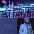 Benny Carter Americans Swinging in Paris: Benny Carter